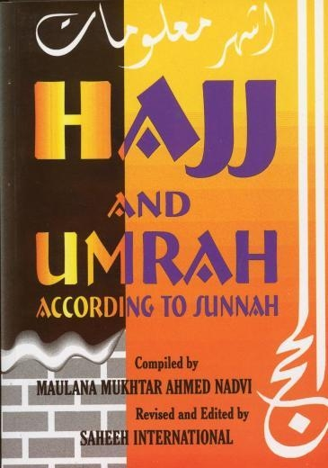 Hajj and Umrah - According To Sunnah