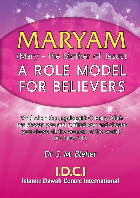 Maryam: A Role Model for Believers