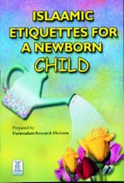 Islaamic Etiquettes for a newborn child