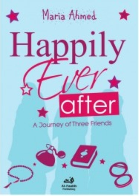 Happily Ever After - A Journey of Three Friends