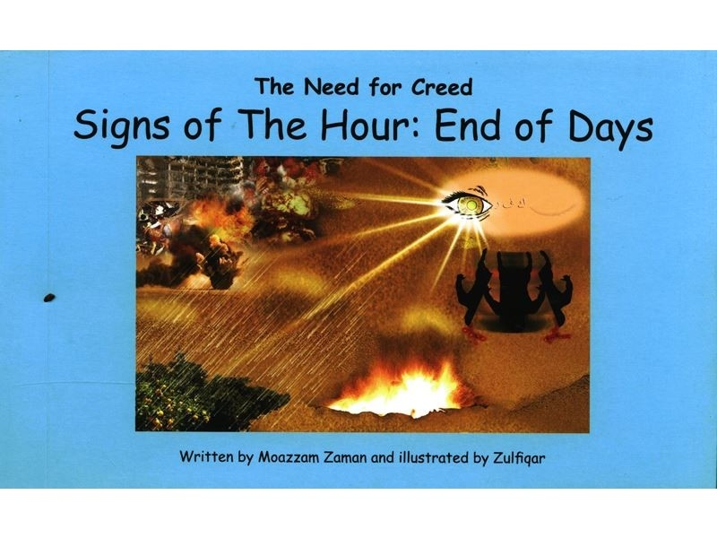 Signs of The Hour: End of Days (The Need for Creed Series) (Hardback-Children)